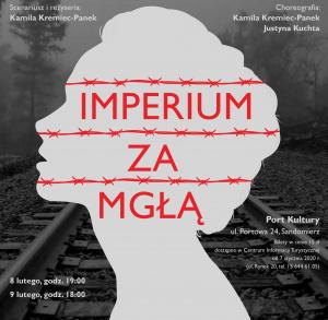 """Spektakl pod tytułem """"Imperium za mgłą"""""""