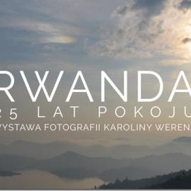 Rwanda - 25 lat pokoju. Wystawa w Muzeum Okręgowym w Sandomierzu.