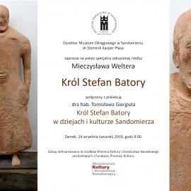 Powrót króla - figura Stefana Batorego pozostanie w sandomierskim zamku.