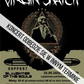 Koncert Virgin Snatch & Slaughter of The Souls - przeniesiony na inny termin