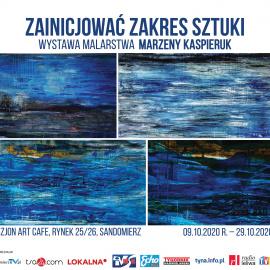 """Wystawa malarstwa Marzeny Kaspieruk pt. """"Zainicjować zakres sztuki"""""""