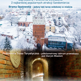 Podziemna Trasa Turystyczna i Brama Opatowska są otwarte