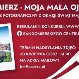 """Konkurs fotograficzny pn. """"Sandomierz - moja mała Ojczyzna"""""""