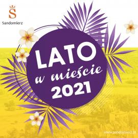Lato w mieście 2021 z Sandomierskim Centrum Kultury