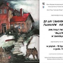 """Wernisaż wystawy """"20 lat sandomierskich plenerów  malarskich w Domu Pracy Twórczej ALICJA w Sandomierzu."""""""